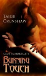 Burning Touch - Taige Crenshaw