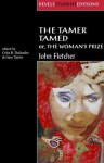 The Tamer Tamed; or, The Woman's Prize - John Fletcher, Gary Taylor, Celia R. Daileader