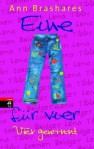 Eine für vier - Vier gewinnt (The Sisterhood of the Traveling Pants, #4) - Ann Brashares, Nina Schindler