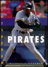 Pittsburgh Pirates: Nl East - Michael E. Goodman