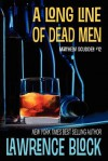 A Long Line of Dead Men (Matthew Scudder) (Volume 12) - Lawrence Block