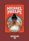 Michael Phelps - Mike Kennedy