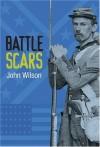 Battle Scars - John Wilson