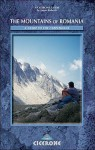 The Mountains of Romania (Cicerone Mountain Guide) - James Roberts