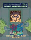 The Best American Comics 2009 - Charles Burns, Matt Madden, Jessica Abel