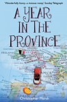 A Year in the Province - Christopher Marsh