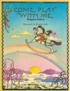 Come Play with Me, Softcover, Beginnng to Read - Margaret Hillert