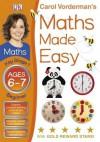 Maths Made Easy Ages 6-7 Key Stage 1 Beginner (Carol Vorderman's Maths Made Easy) - Carol Vorderman