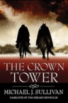 The Crown Tower (The Riyria Chronicles #1) - Michael J. Sullivan, Tim Gerard Reynolds