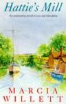 Hattie's Mill - Marcia Willett