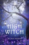 High Witch (High Witch Book 1) - Mona Hanna