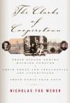 The Clarks of Cooperstown - Nicholas Fox Weber