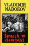 Śmiech w ciemności - Adriana Demkowska-Bohdziewicz, Vladimir Nabokov