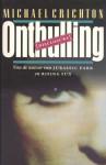 Onthulling - Michael Crichton, Hans van Cuijlenborg