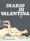 Diario di Valentina - Guido Crepax, Tullio Pericoli