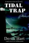 Tidal Trap - Derek Hart