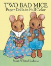 Two Bad Mice Paper Dolls in Full Color - Susan Whited LaBelle