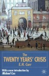 The Twenty Years' Crisis 1919-1939: An Introduction to the Study of International Relations - Edward Hallett Carr, Michael Cox