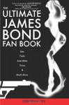 The Ultimate James Bond Fan Book - Deborah Lipp