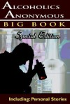 Alcoholics Anonymous - Big Book Special Edition - Including: Personal Stories - Alcoholics Anonymous World Services