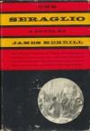 The Seraglio - James Merrill