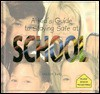 A Kid's Guide to Staying Safe at School - Maribeth Boelts