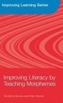 Improving Literacy by Teaching Morphemes - Terezinha Nunes, Peter Bryant