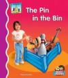 The Pin in the Bin - Kelly Doudna