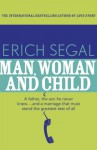 Man, Woman and Child - Erich Segal
