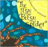 The Itsy Bitsy Spider - Rebecca Emberley, Ed Emberley