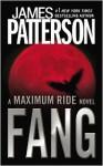 Fang (Maximum Ride #6) - James Patterson
