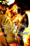Safe From The Flames - Sandra Sookoo