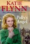 Polly's Angel - Katie Flynn