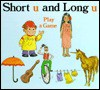 Short 'u' and Long 'u' Play a Game - Jane Belk Moncure