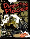 Disgusting Places - Connie Colwell Miller