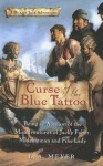 Curse of the Blue Tattoo: Being an Account of the Misadventures of Jacky Faber, Midshipman and Fine Lady - Louis A. Meyer