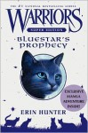 Warriors Super Edition: Bluestar's Prophecy - Erin Hunter, Wayne McLoughlin