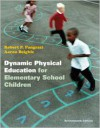 Dynamic Physical Education for Elementary School Children with Curriculum Guide: Lesson Plans for Implementation (17th Edition) - Robert P. Pangrazi, Aaron Beighle