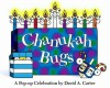 Chanukah Bugs: A Pop-up Celebration - David A. Carter