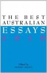 The Best Australian Essays 2010 - Robert Drewe