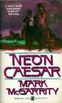 Neon Caesar - Bartholomew Gill