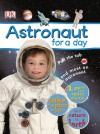 Astronaut for a Day - James Harrison, Dawn Sirett, Andy Crawford