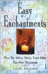 Easy Enchantments - Lexa Rosean, Lexa Rosean