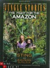 Jungle Stories: The Fight for the Amazon - Sting