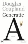 Generatie A - Douglas Coupland, Peter Abelsen, Robert Neugarten