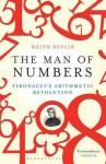 The Man of Numbers: Fibonacci's Arithmetic Revolution. - Keith J. Devlin