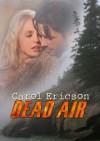 Dead Air - Carol Ericson