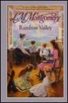 Rainbow Valley - L.M. Montgomery