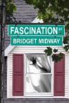 Fascination Street (Interracial Erotic Romance) - Bridget Midway