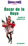 Oscar de la Hoya: Boxeador de Medalla de Oro - Rob Kirkpatick